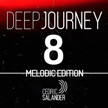 DEEP JOURNEY 8 MELODIC EDITION OUT NOW